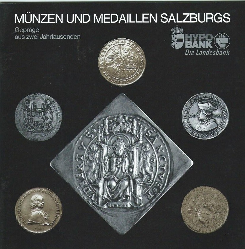 Katalog der Münzausstellung Hypo Bank / Freunde der Salzburger Geschichte Salzburg 1988