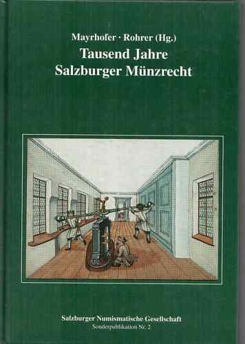 SNG: 1000 Jahre Salzburger Münzrecht, Salzburg 1996