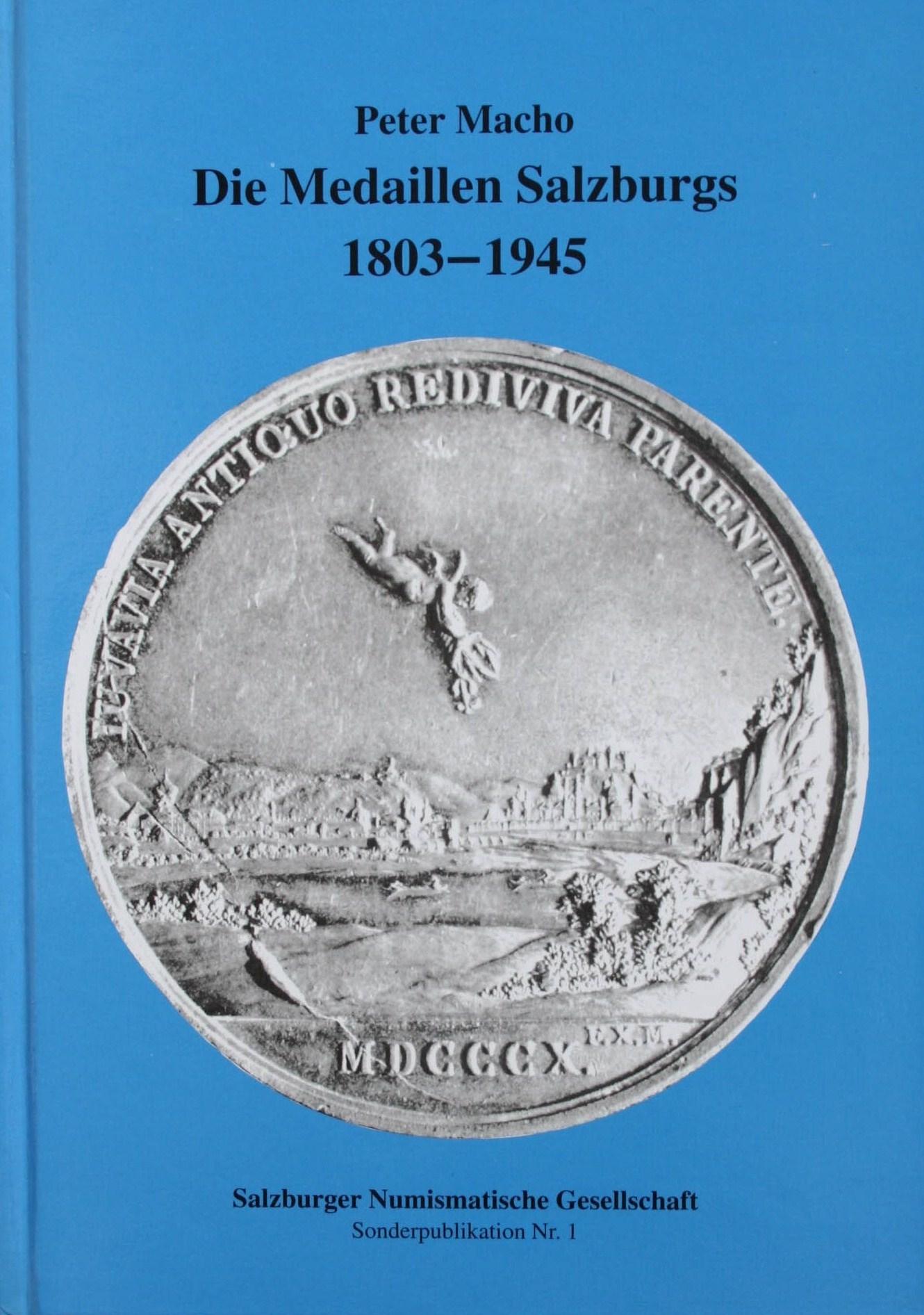 Die Medaillen Salzburgs 1803 - 1945