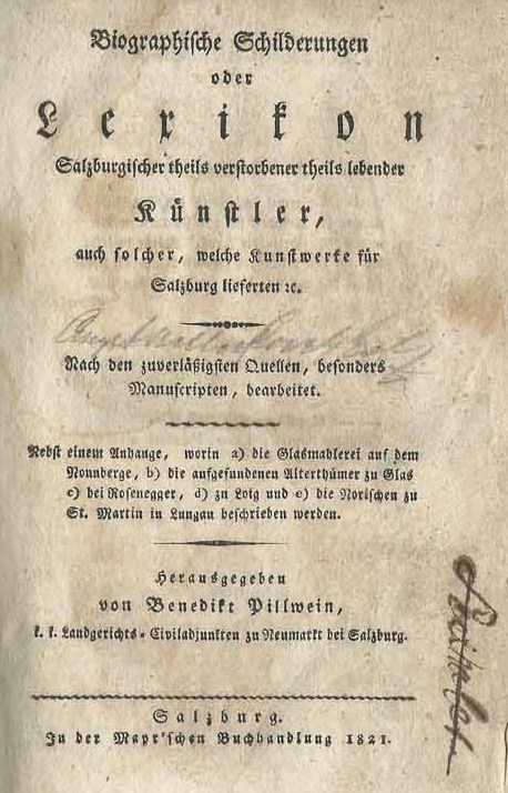 Benedikt Pillwein: Künstler Lexikon Salzburg 1821