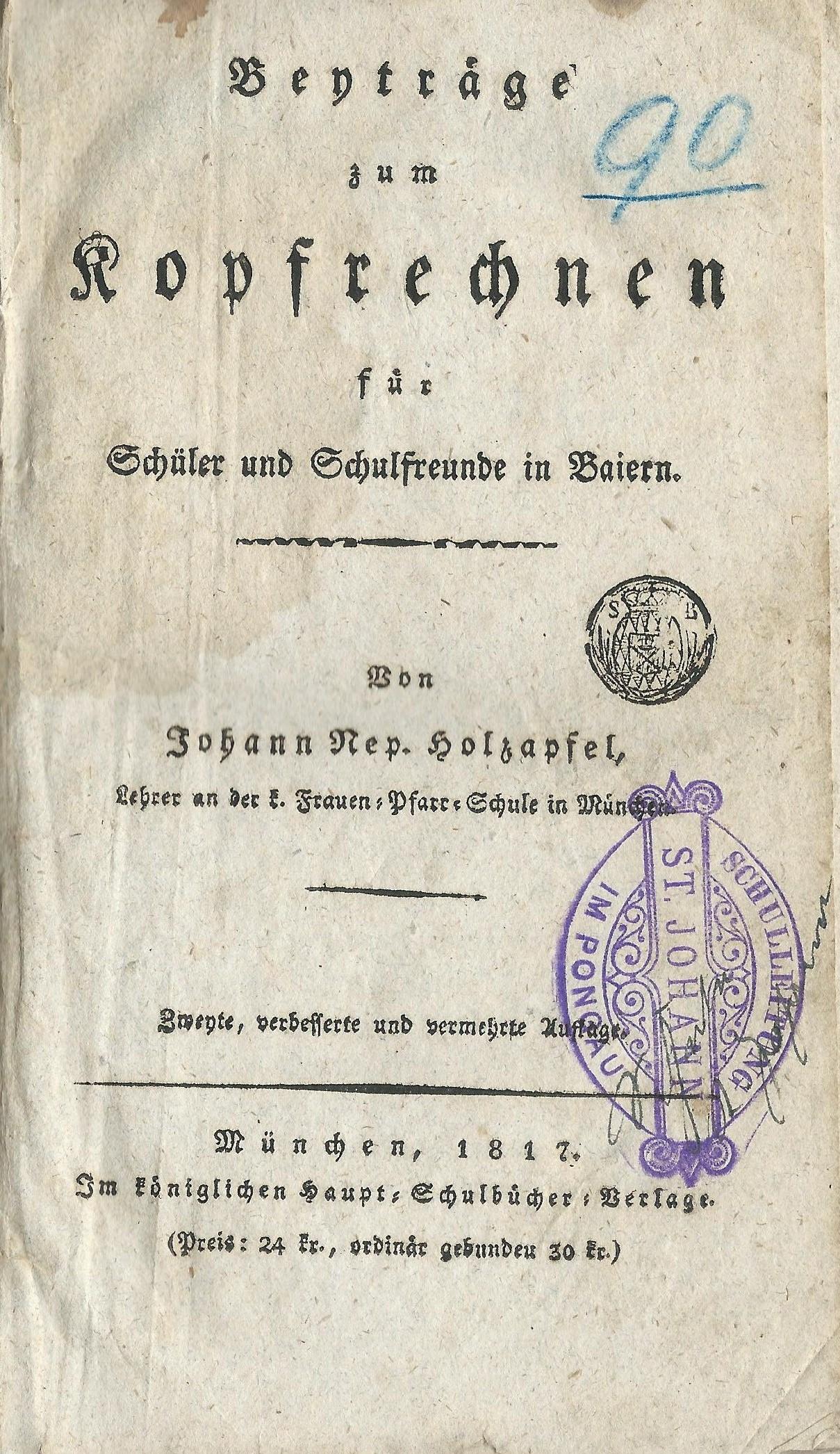 Beyträge zum Kopfrechnen, München 1817