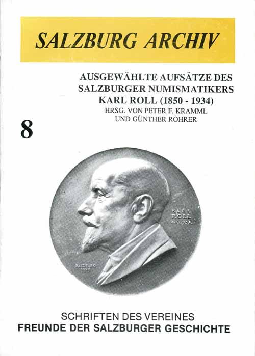 Salzburg Archiv Band 8, KARL ROLL, Salzburg 1989